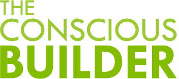 The Conscious Builder